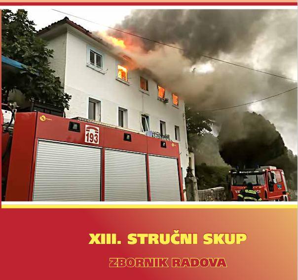 Zbornik radova 13. stručnog skupa vatrogasaca